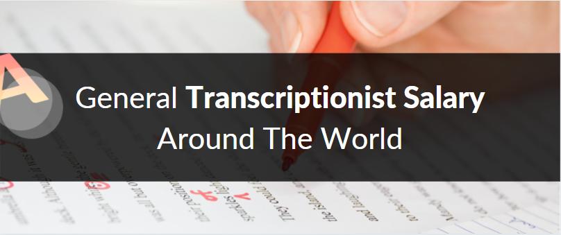 Transcriptionist Salary