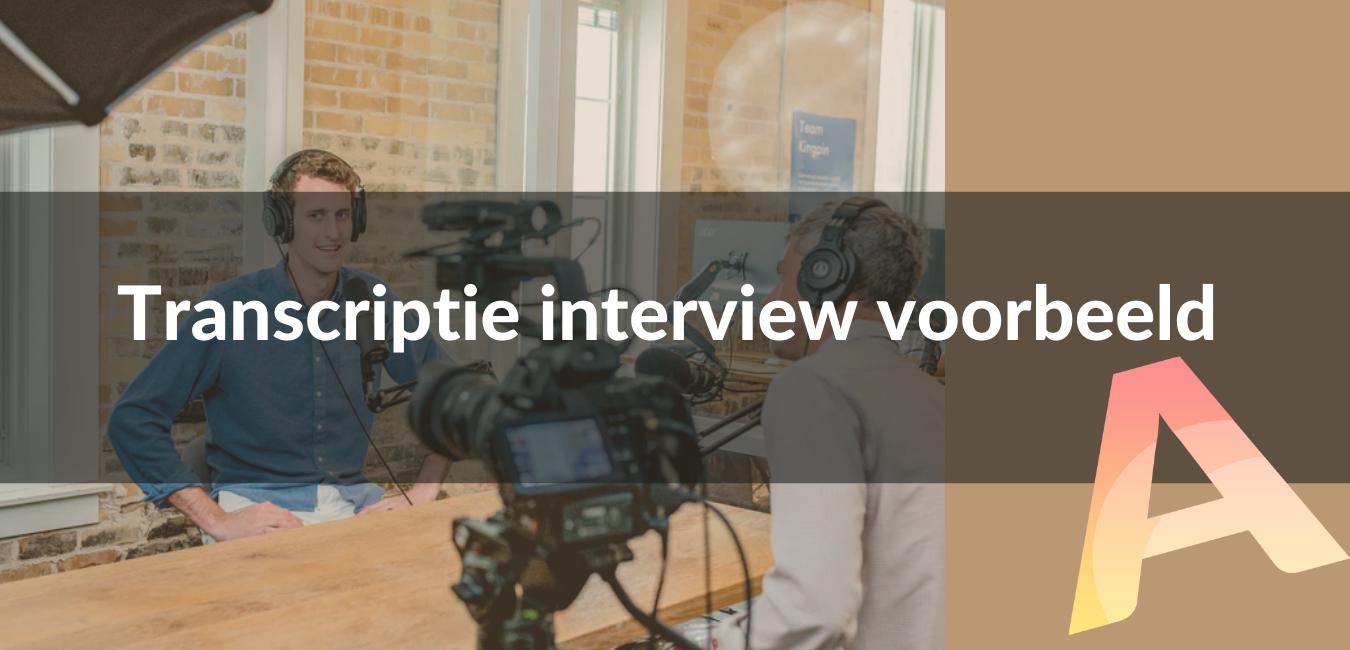 Transcriptie interview voorbeeld
